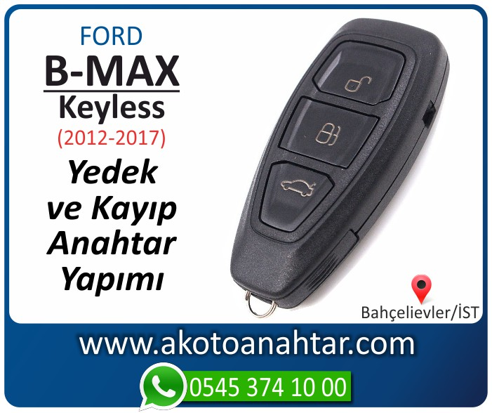 Ford B Max keyless anahtari anahtar key yedek yaptirma fiyati kopyalama cogaltma kayip 2012 2013 2014 2015 2016 2017 model - Ford B-Max Smart Keyless Anahtarı | Yedek ve Kayıp Anahtar Yapımı